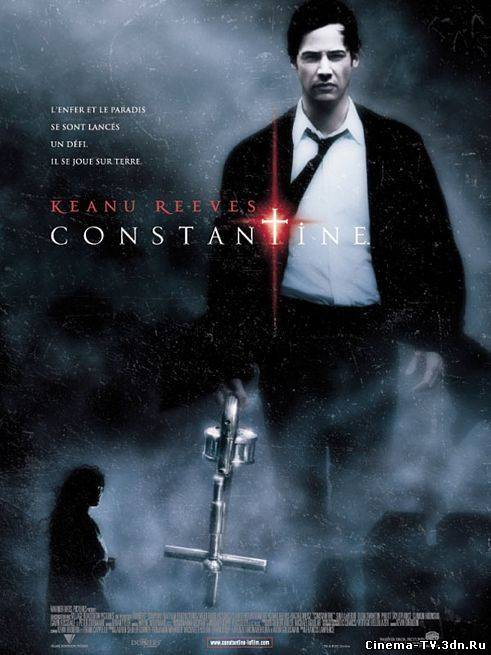 Константин: Повелитель тьмы / Cоnstantine (2005) HD 720